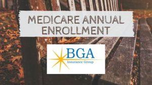 Medicare Annual Enrollment 2018